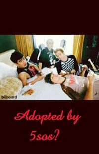 Adopted By 5SOS? (COMPLETED) cover