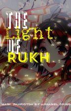 The Light of Rukh   A Magi Fanfiction by Otaku_Yuneecorn