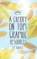 a cherry on top ; graphic resources by yuukieee