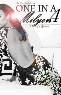One In A Milyon 4: A King's Queen (Urban Fiction) cover
