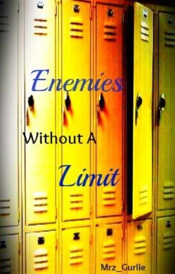 Enemies Without a Limit
