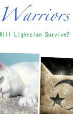Warriors: Will Lightclan Survive? ~Series 1 Book 1~ by skystxr
