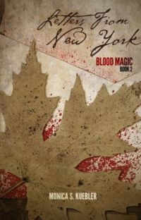 Letters From New York [Blood Magic, Book 2] cover