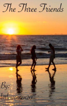 The three friends by littlewomen20