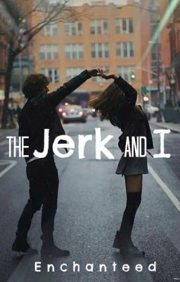 The Jerk and I?