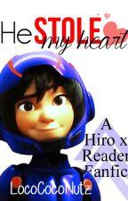 He Stole My Heart (a Hiro x Reader Fanfic) by momentoftruth7