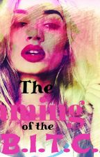 The Taming of the B.I.T.C.H (Lesbian Story) by LovelyLaylaBrown