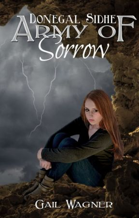 Army of Sorrow (Donegal Sidhe #1) by GailWagner