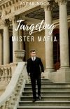 Targeting Mister Mafia. cover