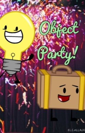 Inanimate Insanity: Object Party! by gabdrabbles