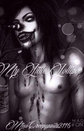 My Little Lollipop (Laughing Jack x Reader) by MissCreepypasta2116