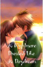 My Sweet Bodyguard: A Nightmare Dressed Like A Daydream by ninja-shinigami
