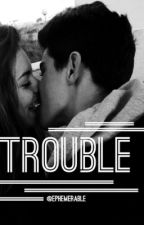 Trouble // Brooklyn Beckham Fanfic by ephemerable