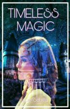 Timeless Magic(Tomione Fanfic) by Luer_Sabilla77