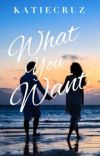What You Want | ✔️ (18+) cover