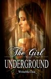 The Girl Underground cover