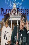 Different Playing Fields (August Alsina) cover
