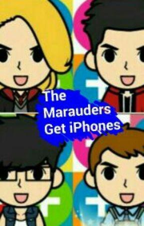 The Marauders Get Iphones by HetaHearts