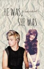 (COMPLETED)He Was, She Was [Austin Moon/Ross Lynch Remake] by smolathenabug