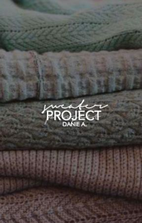 SWEATER PROJECT ↠ COMING SOON by Danincredible