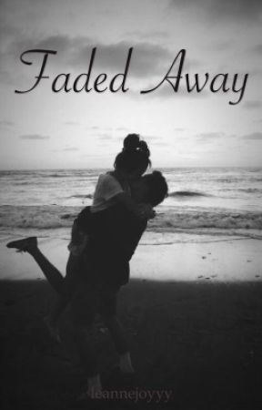 Faded Away // Luke Hemmings (completed) by leannjoyyy