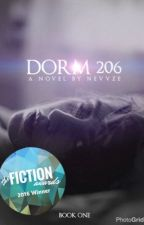 DORM 206 {Book One} by nevvze