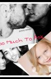 Too Much To Ask ( Zarry fanfiction) cover