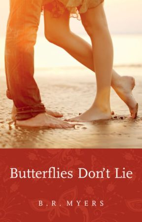 Butterflies Don't Lie by BRMyers