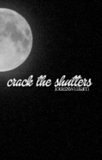 crack the shutters. | larry & niam. cover