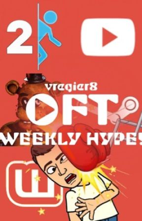Weekly (or so.) Hype! by Official_Fandom_Team