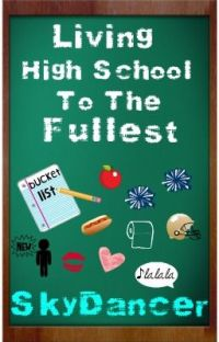 Living High School to the Fullest (Completed) cover