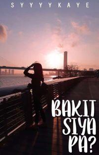 Bakit Siya Pa? (One Shot) cover