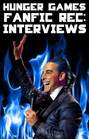 Hunger Games Fanfic Rec: Interviews by HungerGamesFanFicRec