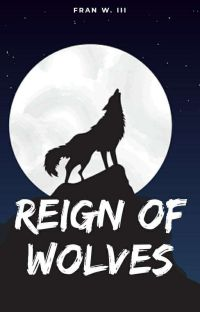 Reign of Wolves cover