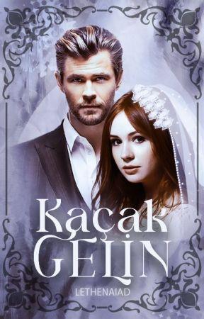 Kaçak Gelinღ by lethenaiad