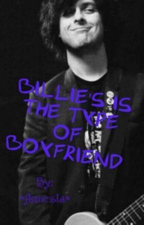 Billie's the type of boyfriend #Wattys2015 by PonyDeDoblas