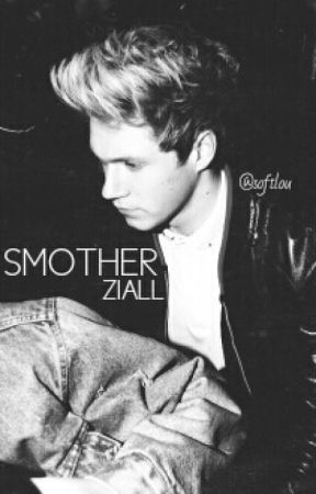 smother → ziall by softlou