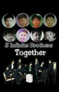8 Infinite Brothers Together  cover