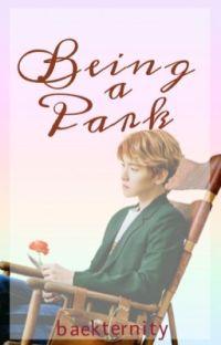 Being a Park [ ChanBaek | BaekYeol ] cover