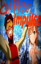 A Certain Scientific Impulse by NinjaWolf103
