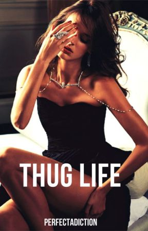 Thug Life by PerfectAdiction