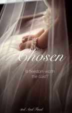 Chosen- A Selection Fanfiction by Calyxxxy