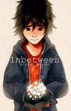 Inbetween- [Hiro X Reader] COMPLETED cover