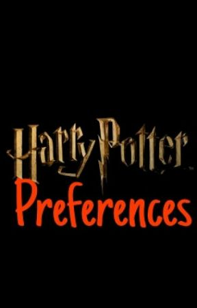 Harry Potter Preferences by molisee6698