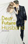 Dear, Future Husband cover