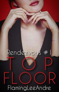 Top Floor (Rendezvous #1) cover