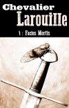 Chevalier Larouille 1: Facies Mortis cover
