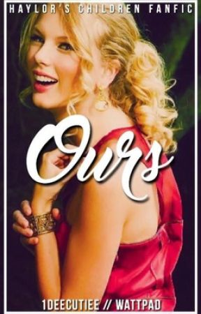 Ours » Haylor's children fanfic by 1deecutiee