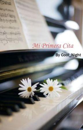 Mi Primera Cita by Cool_Night