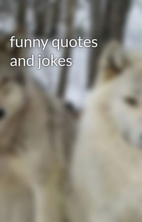 funny quotes and jokes by elle4323